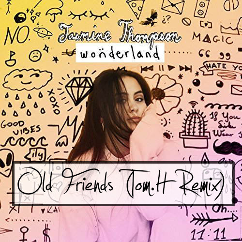Old Friends (Tom.H Remix)